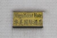 """Magnificent"" Hotel"
